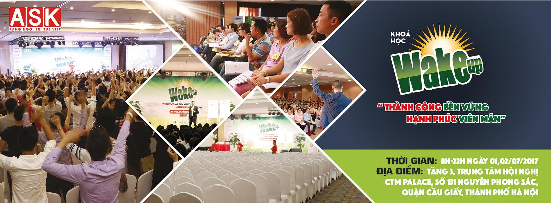 Thông báo địa điểm tổ chức khóa học WAKE UP tháng 7 tại Hà Nội