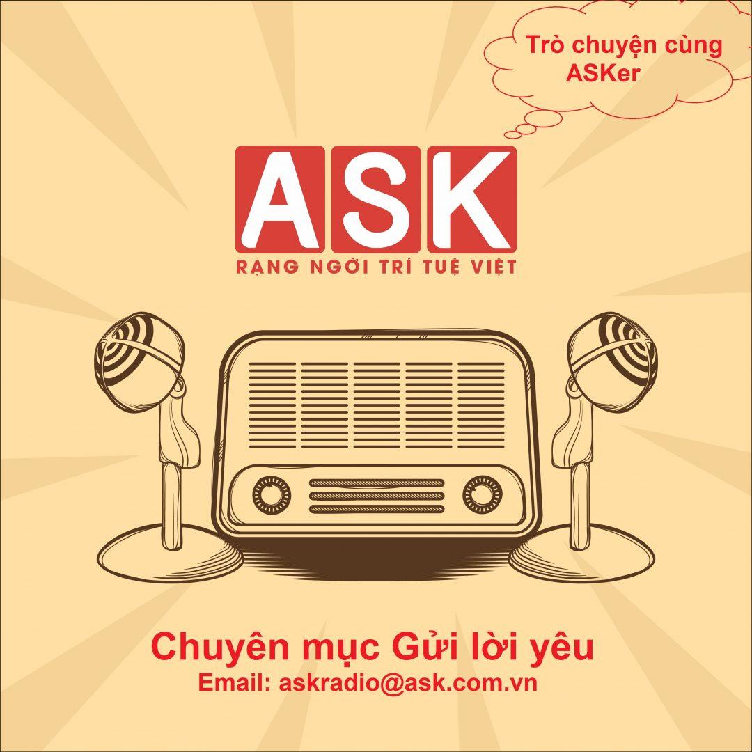 ASK RADIO 004 – GỬI LỜI YÊU – ĐÀO THỊ GẤM
