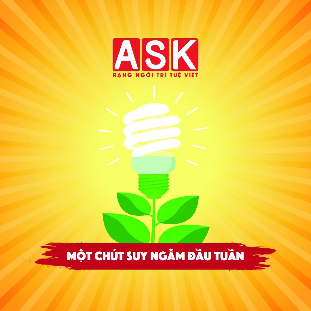 ASK RADIO 005 – SUY NGẪM ĐẦU TUẦN – THỨ KHÔNG MUA ĐƯỢC BẰNG TIỀN