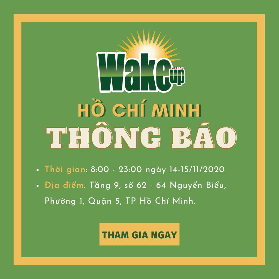 Wake Up Hồ Chí Minh ngày 14-15/11/2020