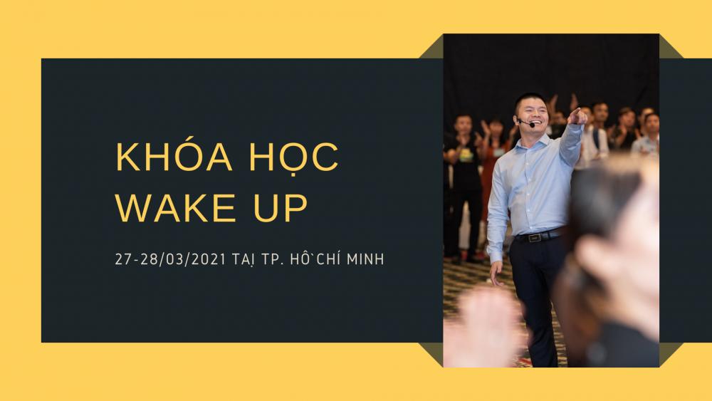 Địa điểm tổ chức khóa học Wake Up tháng 3 tại Hồ Chí Minh