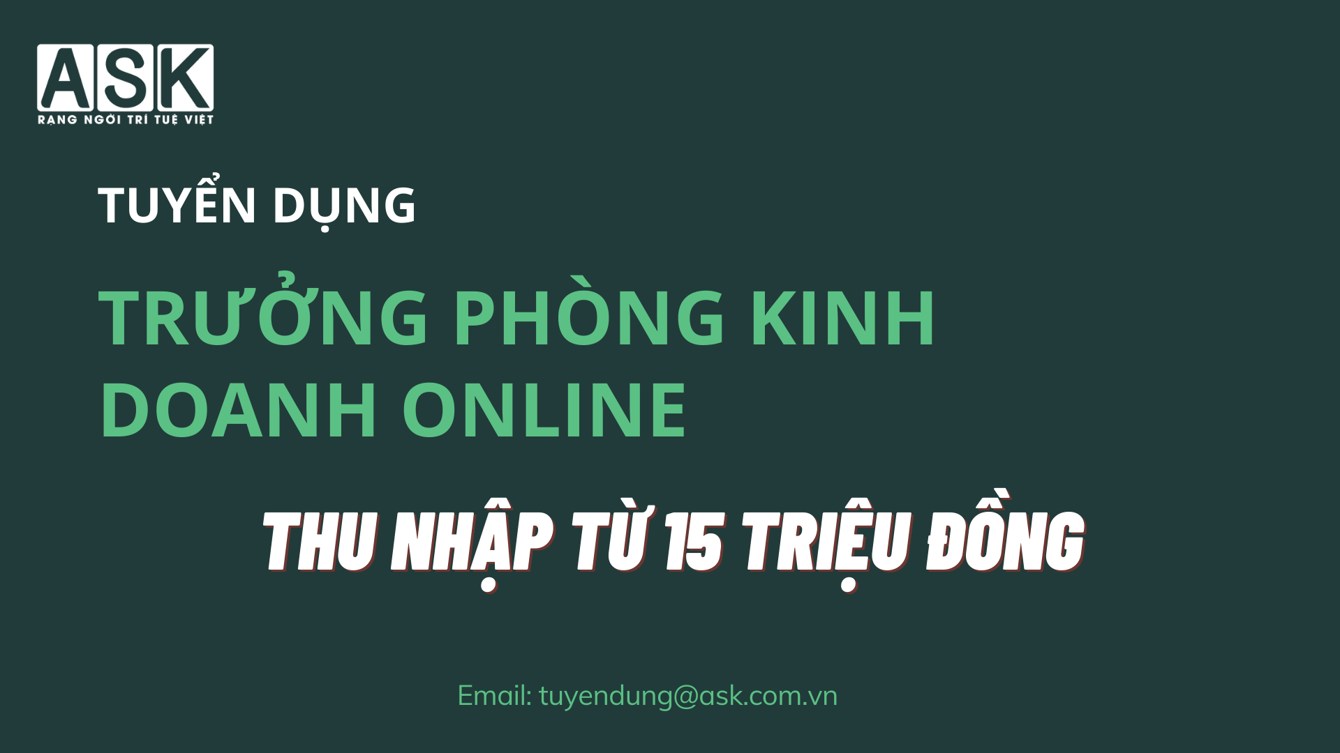 TUYỂN DỤNG TRƯỞNG PHÒNG KINH DOANH ONLINE
