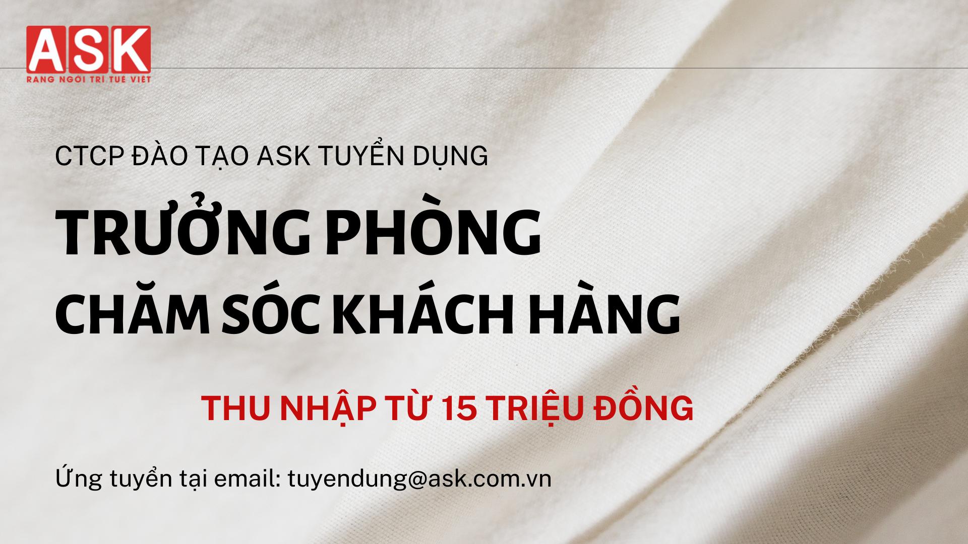 TRƯỞNG PHÒNG CHĂM SÓC KHÁCH HÀNG